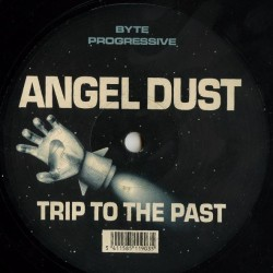 Angel Dust ‎– Trip To The Past