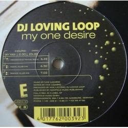 DJ Loving Loop – My One Desire