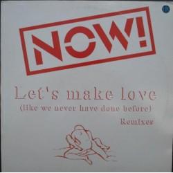 Now! – Let's Make Love (Remixes)