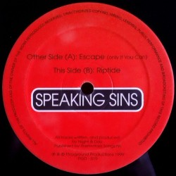 Speaking Sins ‎– Escape (Only If You Can) / Riptide