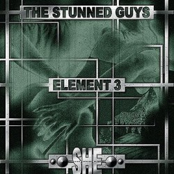 The Stunned Guys – Element 3