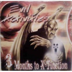 Evil Activities – 3 Months To X-Tinction (SELLO HCB)