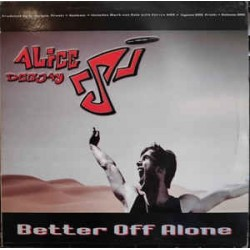 Alice Deejay – Better Off Alone (VALE MUSIC¡¡)