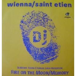 Wienna / Saint Etien - Fire On The Moon / Memory