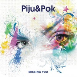 (DIA 25)Piju & Pok-Missing you(CANTADO BRUTAL,CARA B BASUCÓN¡¡)