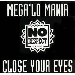 Mega 'Lo Mania – Close Your Eyes