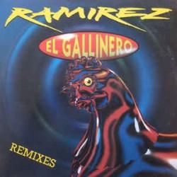 Ramirez – El Gallinero (Remixes)