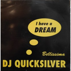 DJ Quicksilver - I Have A Dream / Bellissima (CNR)