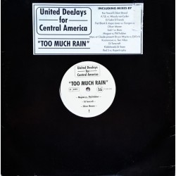 United Deejays For Central America – Too Much Rain (COLOGNE)