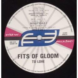 Fits Of Gloom - To Love(DISCO NUEVO¡¡¡  BUSCADISIMO¡¡)