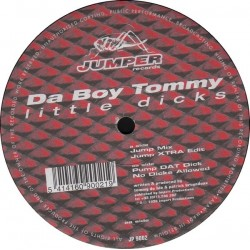 Da Boy Tommy  - Little Dicks(TEMAZO JUMPER CHOCOLATE¡¡)