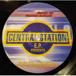 Bliss Inc -Faith / Nick Skitz - Rockin Rhymes (Central Station EP)