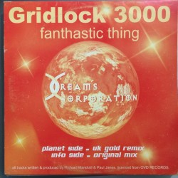 Gridlock 3000 - Fantastic Thing (DREAMS CORPORATION)
