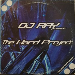 DJ Ray – The Hard Project