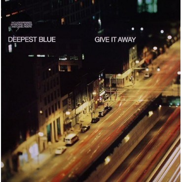 Deepest Blue – Give It Away
