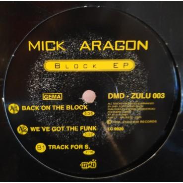 Mick Aragon – Block EP