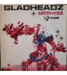 Gladheadz – Bassfucka