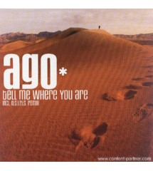 Ago ‎– Tell Me Where You...