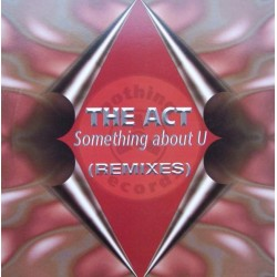 The Act-Something About U(COPIAS NUEVAS SELLO NOTHING¡¡¡  TEMAZO ARENA & SONIQUE¡¡)