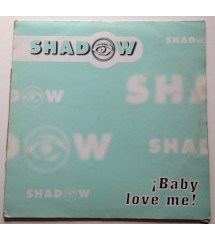 Shadow ‎– Baby Love Me