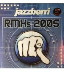 Jazzberri – Rmx's 2005