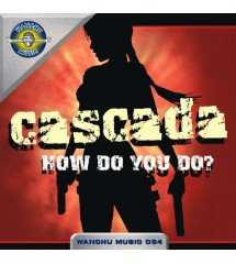 Cascada – How Do You Do