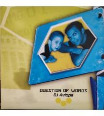 DJ Avispa - Question Of Words