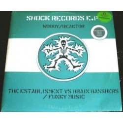 Shock Records Ep : Woody - Reaktor / Brain Bashers - Funky Music