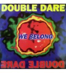 Double Dare - We Belong