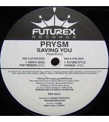 Prysm – Saving You