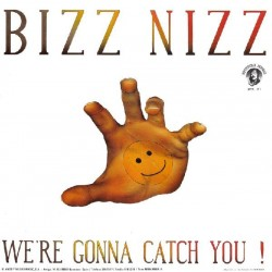 Bizz Nizz - We're Gonna Catch You!(2 MANO,PELOTAZO 90'S¡¡)