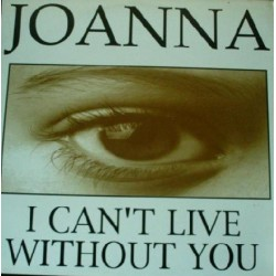 (RESERVADO)Joanna - I Can't Live Without You
