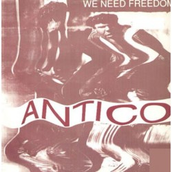 Antico - We Need Freedom(2 MANO,PELOTAZO REMEMBER DEL 92¡¡ TEMAZO¡¡)