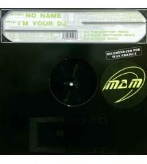 Noname – I'm Your DJ