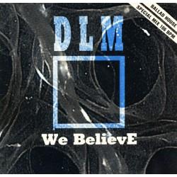 DLM - We Believe(CIERRE DISCOTECA CHOCOLATE¡¡)