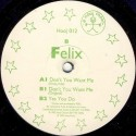 Felix - Don't You Want Me(2 MANO,PELOTAZO 90'¡¡)