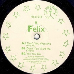Felix - Don't You Want Me (PELOTAZO 90'¡¡)