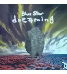 Blue Star ‎– Dreaming