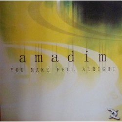 Amadin - You Make Me Feel Alright