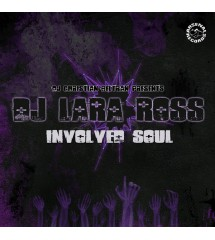 DJ Lara Ross – Involved Soul
