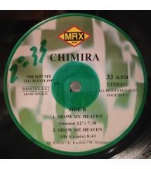 Chimira – Show Me Heaven...