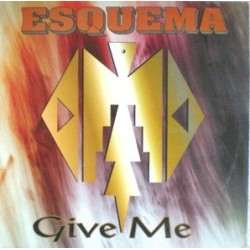 Esquema - Give Me ( REMEMBER 90'S¡)