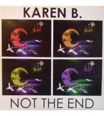 Karen B - Not The End...