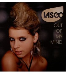 Lasgo – Out Of My Mind...