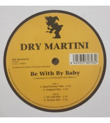 Dry Martini – Be With My Baby