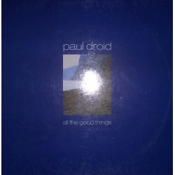 Paul Droid - All The Good Things (CANTADO REMEMBER,SE SALE¡¡)
