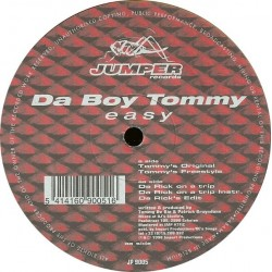 Da Boy Tommy - Easy(OTRO CLÁSICO JUMPER DEL 98,SOLO 2 COPIAS¡¡)