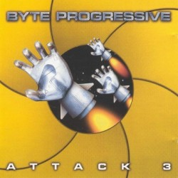 Byte Progressive - Attack 3(INCLUYE TEMAZOS JUMPER DEL 98¡¡)