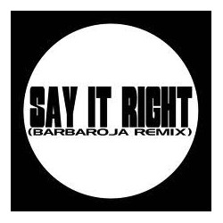 White Label-Say it right/Walk away(PELOTAZOS MUYYY BUSCADOS¡¡ COPIA UNICA¡)
