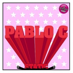 Pablo C - Static / Come On(HARDHOUSE¡¡)